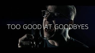 """Download Lagu Sam Smith - """"Too Good at Goodbyes"""" (Cover by Archetypes Collide) Gratis STAFABAND"""