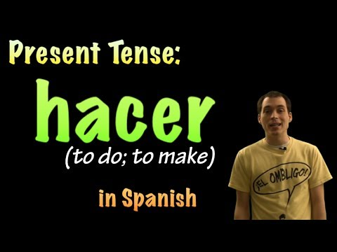 01 Spanish Lesson - Present Tense - Hacer (to do/make)