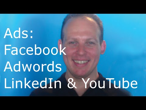 Difference in advertising on Facebook vs. LinkedIn ads vs. Google Adwords & YouTube. Which is best?