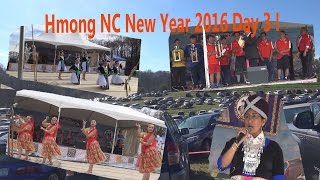 Hmong NC New Year 2016 Day 3 part 1 !