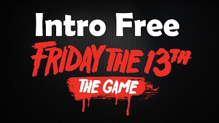 Intro Free - Friday The 13th: The game