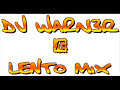 Lento mix de Dj warner