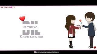 Female version love + romantic Whatsapptatus||Dil ne tumko female status||new girl status