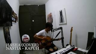 Hasha (Cover) : Nastia - Rapuh