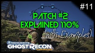 Ghost Recon Wildlands - Whats in Patch #2 (Examples)