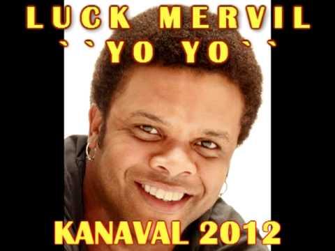 Luck Mervil - Kanaval 2012 - YoYo