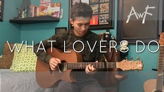 Download Lagu Maroon 5 - What Lovers Do - Cover (Fingerstyle Guitar) Gratis STAFABAND