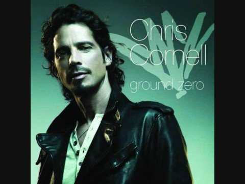 Chris Cornell - Ground Zero