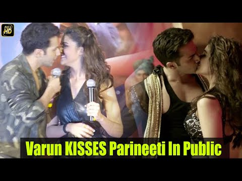 Varun Dhawan KISSES Parineeti Chopra In PUBLIC The Bollywood Way !