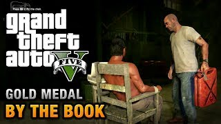 GTA 5 - Mission #25 - By the Book [100% Gold Medal Walkthrough]