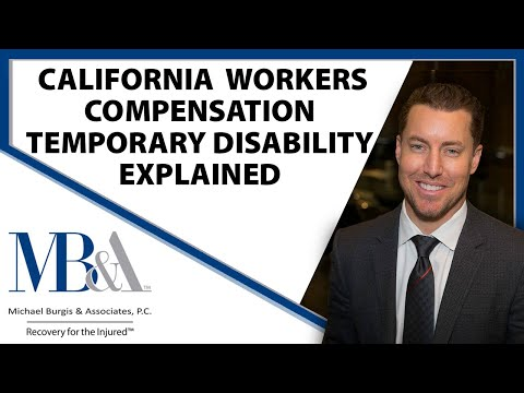 California Workers' Compensation - Temporary Disability explained.