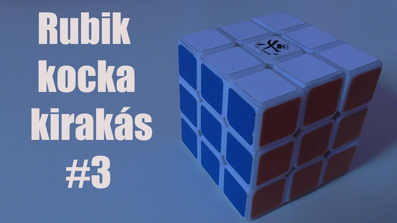 Rubik kocka kirakás #3 utolsó sor - YouTube