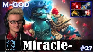 Miracle - Storm Spirit MID | M-GOD | Dota 2 Pro MMR Gameplay #27