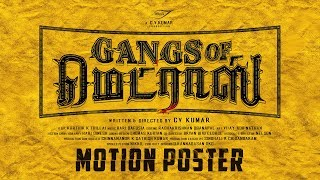 Gangs of Madras Official Motion Poster