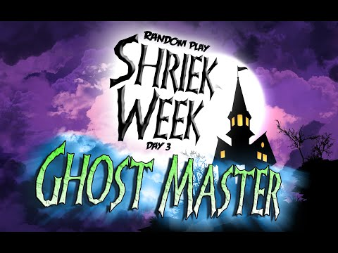 Shriek Week: Day 3 | Ghost Master video