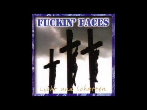 Fuckin Faces - Sklaven Des Glaubens