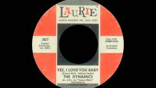 The Dynamics - Yes, I Love You Baby