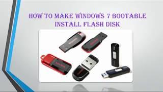 UMPLib - How To Make Windows 7 Bootable Install Flash Disk