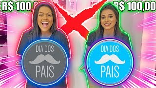 DESAFIO DOS 100 REAIS DE DIA DOS PAIS !!!
