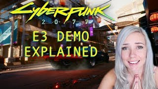 CYBERPUNK 2077 Gameplay Talk-through | E3 DEMO IMPRESSIONS