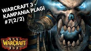 Warcraft 3 - Kampania Plagi [Hard] #7(2/2) - Upadek Dalaranu