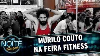 Murilo Couto visita a Feira Fitness | The Noite (19/05/17)