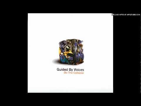 Guided By Voices - Much Better Mr. Buckles