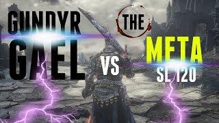 Dark Souls 3 - Gundyr Gael Vs The Meta World - SL120