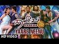 Yaare Neenu Video Song | Saheba Video Songs | Manoranjan Ravichandran,Shanvi Srivastava | Hamsalekha