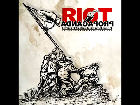 Riot Propaganda - United Artists Of Revolution (CD entero)