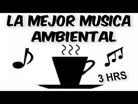 ★3 HORAS DE MÚSICA AMBÍENTAL PARA TRABAJAR EN LA OFICINA