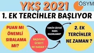 YKS 2021 EK TERCİH NE ZAMAN ?   YKS Ek Yerleştirme Nasıl Yapılır ?   2. Ek Yerle