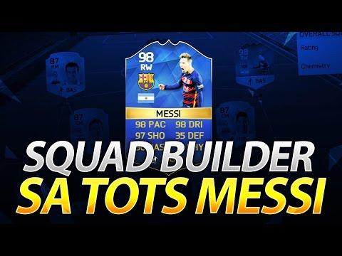 Fifa 16 Squad builder sa TOTS Messi-jem
