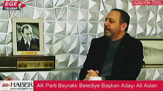 AK Parti Bayraklı Belediye Başkan Adayı Ali Aslan Ege Telgraf Web TV'de