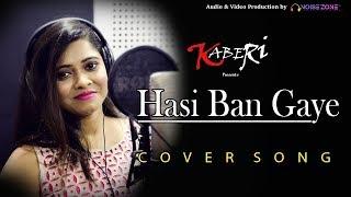 Hasi Ban Gaye Full Song HD|cover Of Bollywood Hit|Shreya Ghoshal|Ami Mishra|cover By Kaberi Pan