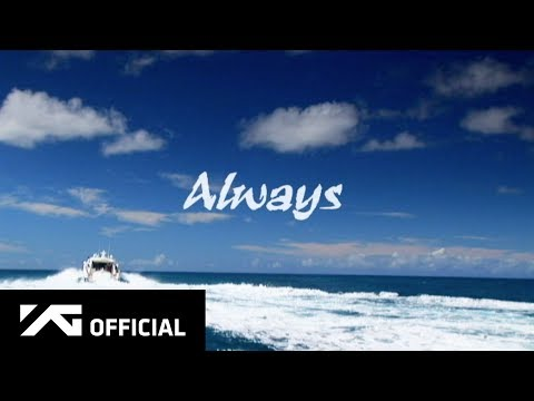 BIGBANG - ALWAYS M/V