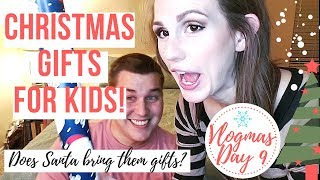 12 DAYS of VLOGMAS 2018 {DAY 10} | CHRISTMAS GIFTS FOR KIDS | Santa doesn't bring gifts!