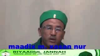 Xassan maadix nabiyalaah yaa nuural ceyni