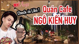 Quán Ngô Kiến Huy Mới Khai Trương - ICED Coffee - Bạn Đã Thử Chưa? / My Vlogs