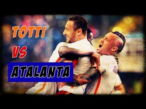 Francesco Totti VS Atalanta
