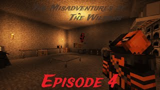 "Misadventures of The Wilsons: Episode 4 - ""Deathstroke"