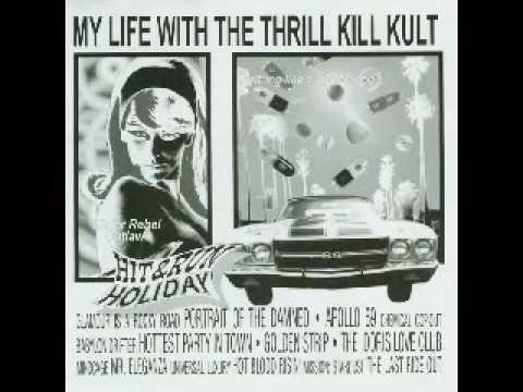 My Life With The Thrill Kill Kult - Apollo 69