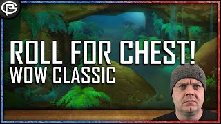 WoW Classic - Roll for Chest!! [TDP]
