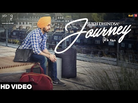 Journey - Sukh Dhindsa | Mixsingh | Latest Punjabi Video Song 2016