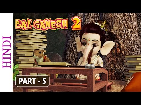 Bal Ganesh 2 - Part 5 Of 7 - Story of lord Ganesh