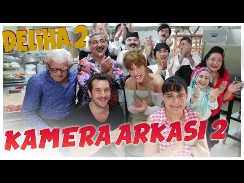 Deliha 2 - Kamera Arkası 2 (12 Ocak'ta Sinemalarda)