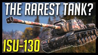 ► ISU-130, The Rarest Tank in World of Tanks?