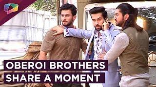 Ishqbaaaz And Dil Bole Oberoi Mahasangram | Oberoi Brothers Share A Moment| Star Plus