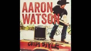Aaron Watson Outta Style