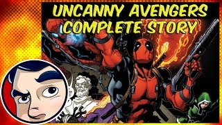 "Uncanny Avengers ""Lost Future"" (Deadpool, Steve Rogers)  - ANAD Complete Story"